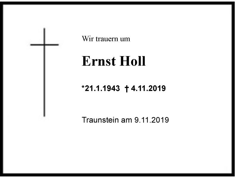 Wir gedenken unseres Mitglieds Ernst Holl
