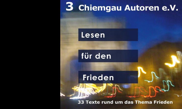 """""""Lesen für den Frieden"""" – Lesung der Chiemgau-Autoren am 30. Oktober im Kulturforum Klosterkirche"""